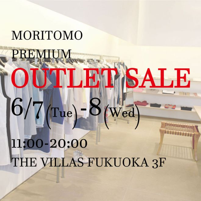 MORITOMO PREMIUM OUTLET SALE
