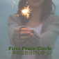 First Peace Circle - 平和は自分の心から-