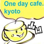 One day cafe.kyoto  発達凸凹未来cafe